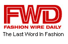 Fashion Wire Daily: the First Word in Fashion
